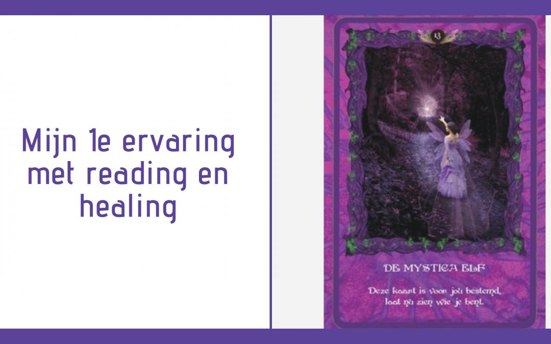 Mijn 1e ervaring met reading en healing