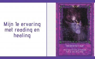 Mijn 1e ervaring met reading en healing.